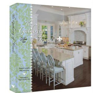 The Gathering of Friends Cookbook Volume 2
